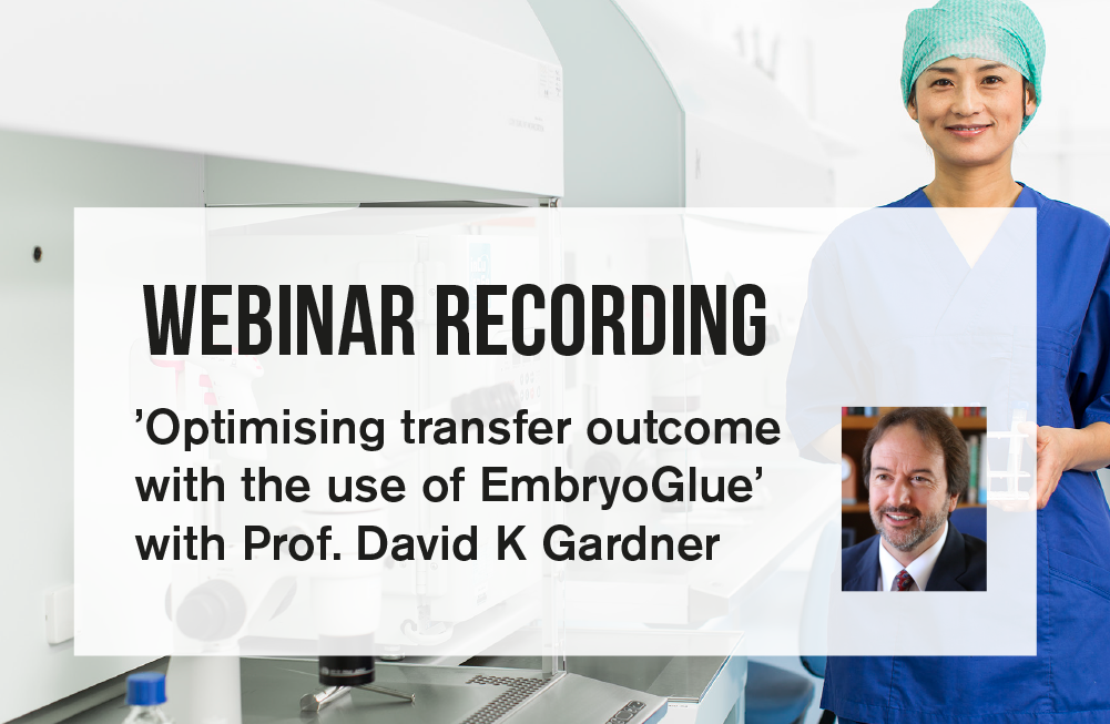 EmbryoGlue webinar_recording