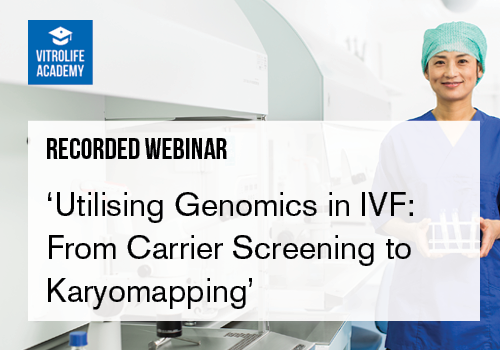 Recorded webinar_Utilising Genomics in IVF